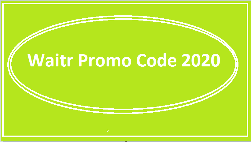 waitr Promo Code 2020
